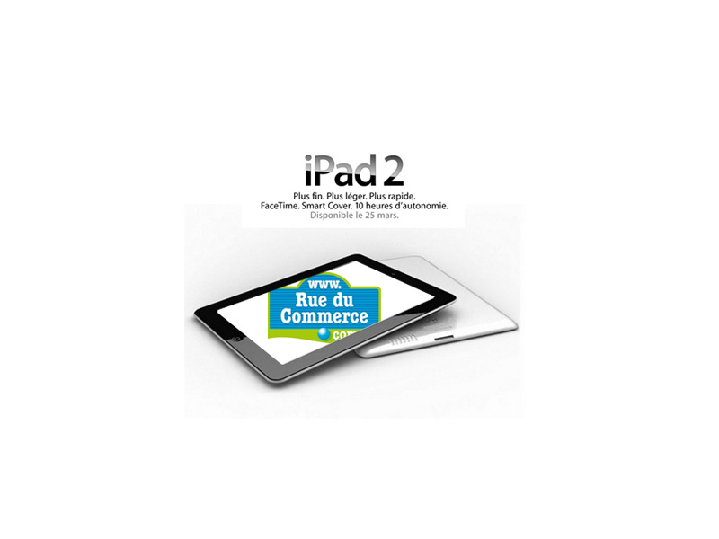 Achetez l'iPad 2 en précommande chez RueDuCommerce