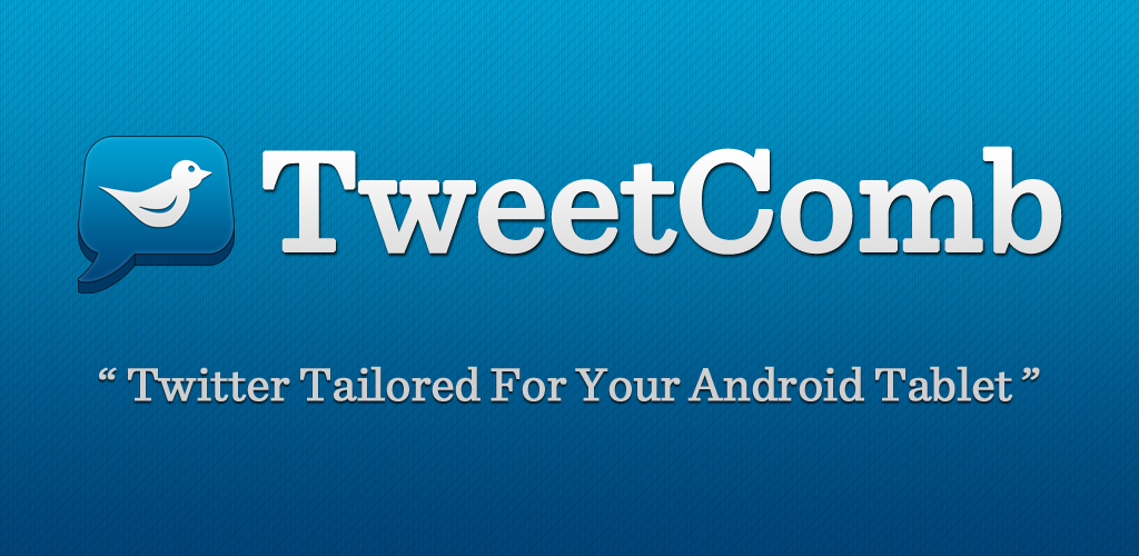 TweetComb : l'application Tweeter pour Android HoneyComb 1