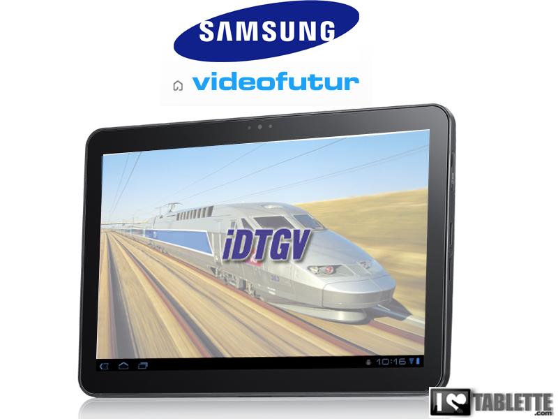 Les films Videofutur sur la tablette Galaxy Tab dans les IDTGV 1