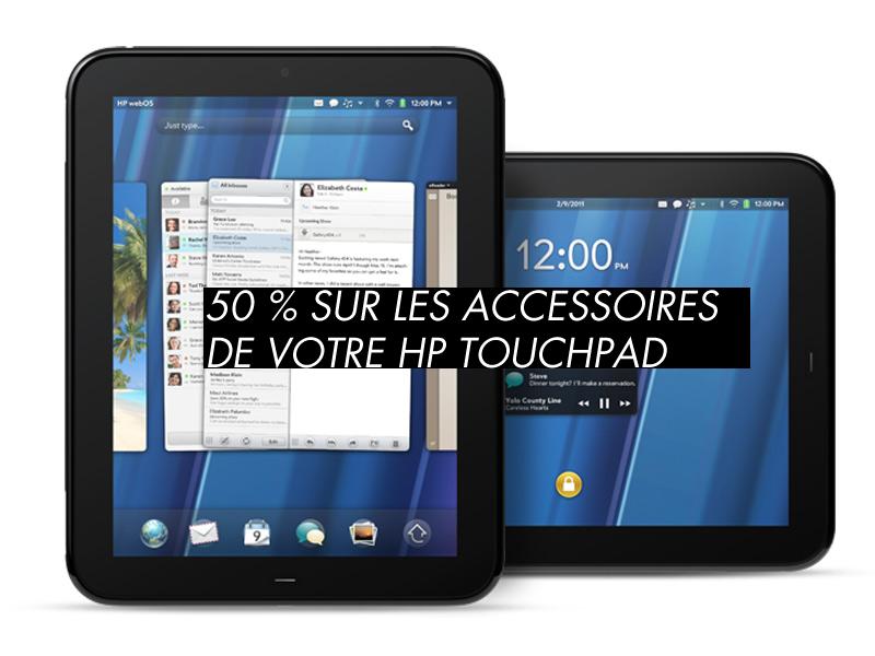 Accessoires HP TouchPad : -50% sur les accessoires de votre TouchPad