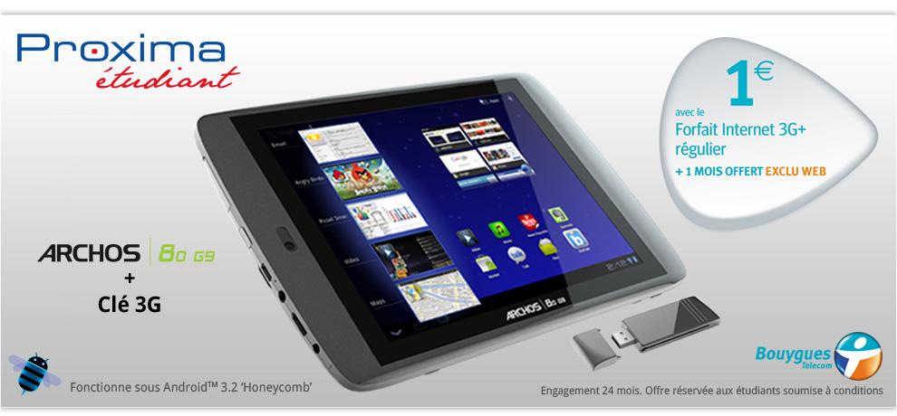 Forfait Tablette Proxima Etudiant  : la tablette Archos 80 G9 + Clé 3G à 1€ pour les étudiants