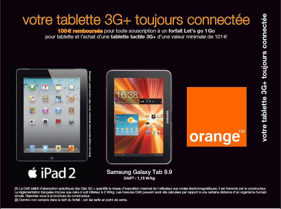 promo tablette tactile 100 rembours s pour l achat d une tablette 3g sur orange. Black Bedroom Furniture Sets. Home Design Ideas