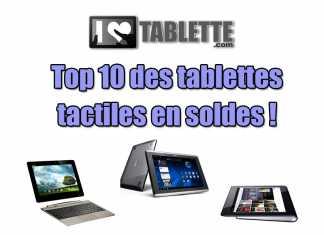 Top 10 des tablettes tactiles soldées pendant les soldes d'hiver
