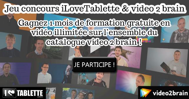Concours : Gagnez 1 mois de formation vidéo gratuite avec iLoveTablette.com et Video2brain 2