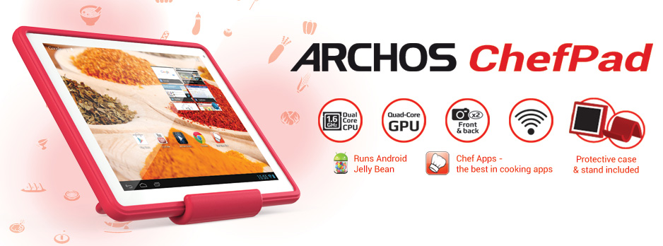 IFA 2013 : Archos part à l'assaut de vos cuisines avec la ChefPad