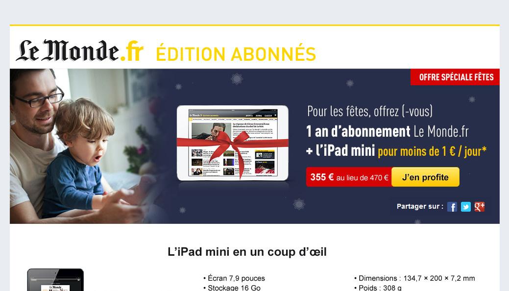 1 an d'abonnement Le Monde.fr + l'iPad Mini pour moins d'1€ par jour !