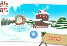 Application La Maison du Père Noël : les enfants découvrent le quotidien du Père Noël 1