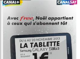 Offre tablette Canal Plus/CanalSat : Une Samsung Galaxy Tab 3 7.0 8 Go pour 1€ avec la Freebox