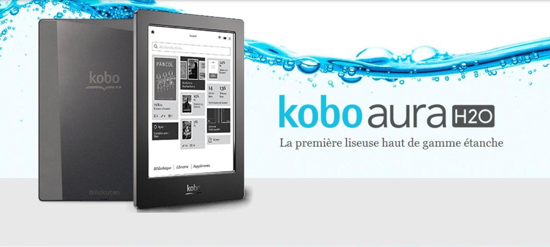 Kobo Aura H2O : un eBook reader résistant à l'eau, photo vidéo et test