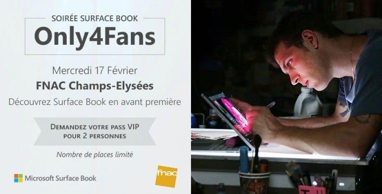 Soirée Surface Book Only4Fans : gagnez vos places VIP pour l'avant-première !