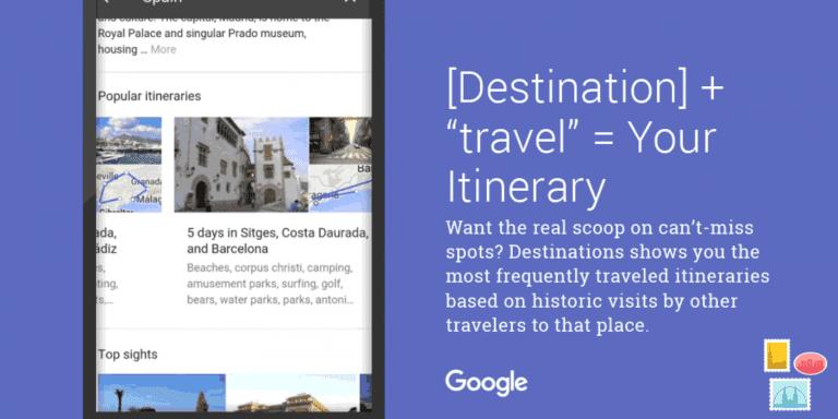 Google Destinations : un outil pour organiser facilement ses voyages sous Android et iOS